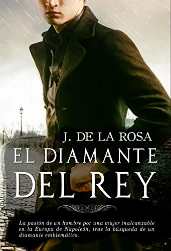 El diamante del Rey: La desaparición de las joyas de la Corona de España eBook: de la Rosa, José: Amazon.es: Tienda Kindle