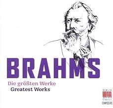 Brahms Die Grössten Werke