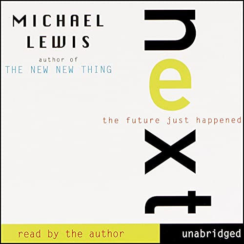 Next Audiobook By Michael Lewis cover art