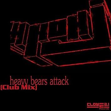 Heavy Bears Attack (Club Mix)