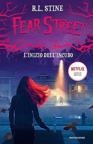 L'inizio dell'incubo. Fear Street