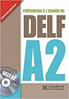 DELF A2. Livre + CD audio: Prparation l'examen du DELF
