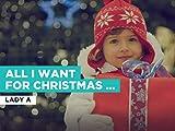 All I Want For Christmas Is You al estilo de Lady A