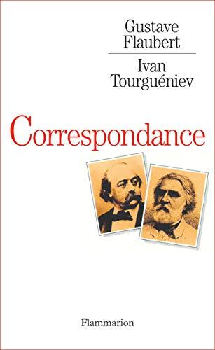 Gustave Flaubert - Ivan Tourguéniev, Correspondance