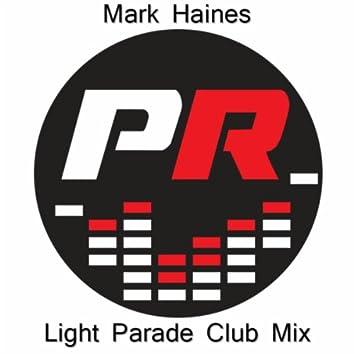 Light Parade (Club Mix)