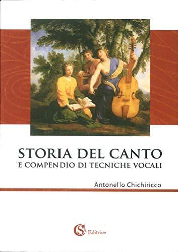 Storia del canto e compendio di tecniche vocali