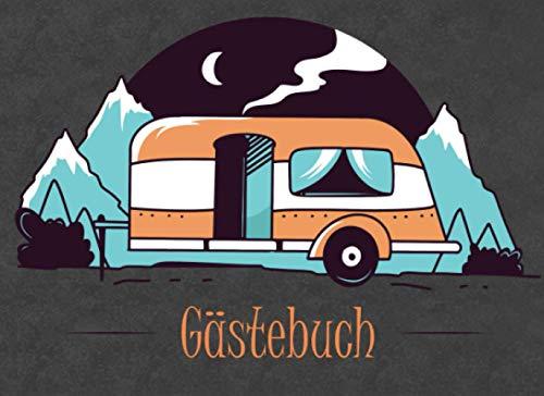 Gästebuch: für Camping, Wohnmobil und Wohnwagen I Blanko Gästebuch zur freien Gestaltung I Motiv: Wohnwagen bei Nacht