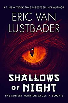 Shallows of Night (The Sunset Warrior Cycle Book 2) by [Eric Van Lustbader]
