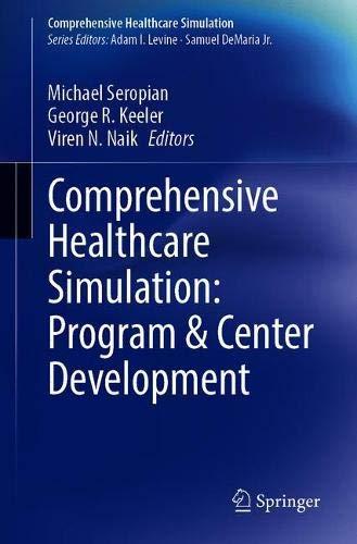 Comprehensive Healthcare Simulation: Program & Center Development: Center & Program Development