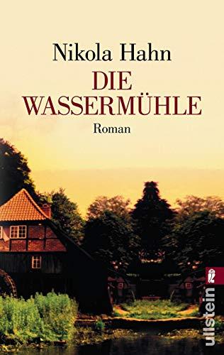 Die Wassermühle: Roman (0)