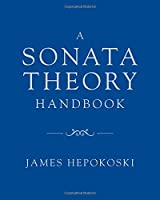 A Sonata Theory Handbook
