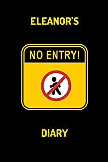 Eleanor's Diary - NO ENTRY: Eleanor's private personalized journal, diary, logbook, travel book, gift 100 lined pages