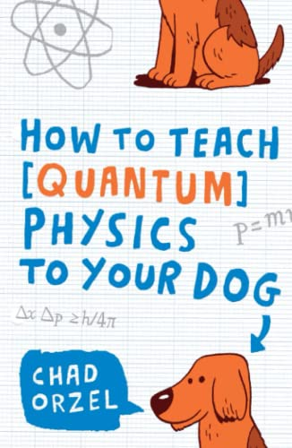 How to Teach Quantum Physics to You…
