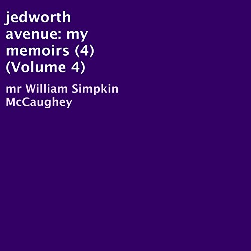 jedworth avenue: my memoirs, volume 4 audiobook cover art