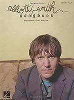 Elliott Smith Songbook: Guitar - Vocal