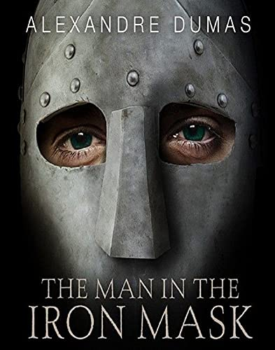 The Man in the Iron Mask (Annotated) (English Edition)