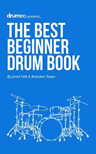 The Best Beginner Drum Book (English Edition)