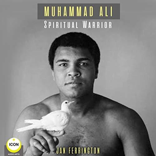 Muhammad Ali: Spiritual Warrior cover art