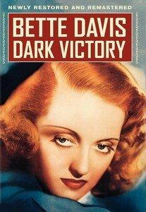 Dark Victory [1939] by Bette Davis