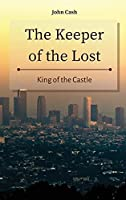 The Keeper of the Lost: King of the Castle