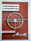 INFORMACIÓN MINIWATT. Autorradio Con Transistores