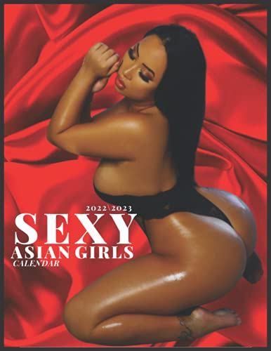 SEXY ASIAN GIRLS CALENDAR 2022\2023: monthly calendar 2022 18 months size 8.5x11 inch high quality images glossy gift for fans .