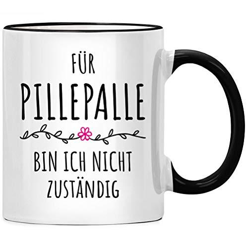 Für Pillepalle bin ich nicht zuständig, Kaffee Tasse - Pille Palle Geschenk, Spruch Kaffeetasse, Kaffeebecher Geschenkidee, Tassen mit Sprüchen lustig