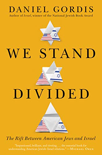 We Stand Divided: The Rift Between American Jews and Israel