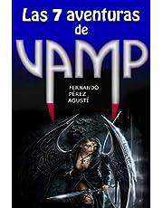 Las 7 aventuras de Vamp
