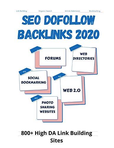 SEO Dofollow Backlinks 2020: 800+ High DA Link Building Sites