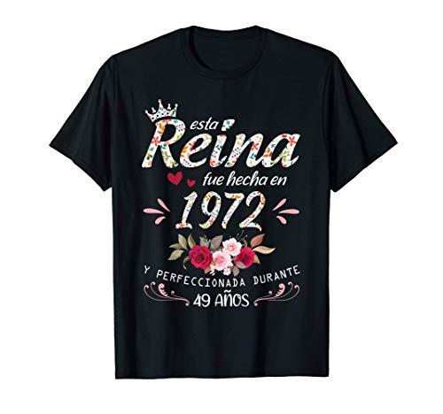 49 Años Cumpleaños Mujer Regalo Nacido En 1972 Hecho En 1972 Camiseta