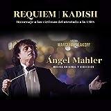 Requiem Kadish: Homenaje a las Víctimas del Atentado a la Amia (En Vivo)