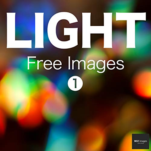 LIGHT Free Images 1  BEIZ images - Free Stock Photos (English Edition)