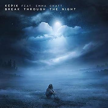 Break Through the Night