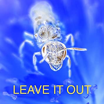 Leave It Out