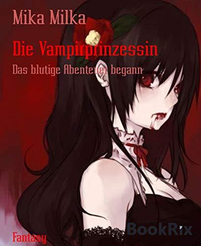 Die Vampirprinzessin: Das blutige Abenteuer begann