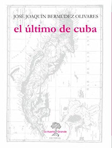 El último de Cuba (Colección Las Hespérides nº 3)