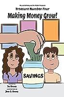 Making Money Grow!