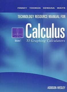 Calculus Texas Instruments Technical Resource Manual Volume 1: For Ti-81ti-82 and Ti-85 Calculators