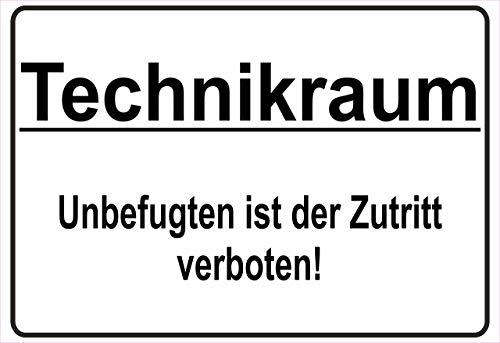 Netspares 138774293 Schild Hinweisschild Hinweis Technikraum Unbefugten ist der Zutritt verboten