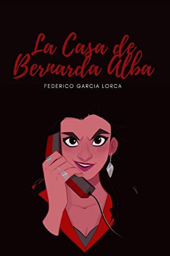 La Casa de Bernarda Alba: Nueva Versión