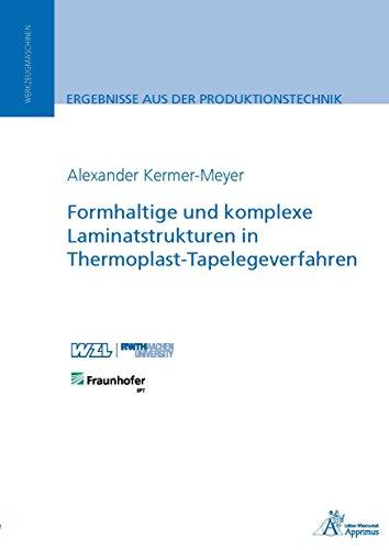 Formhaltige und komplexe Laminatstrukturen in Thermoplast-Tapelegeverfahren