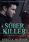 Süßer Mörder: Eine verbotene Vampirromanze