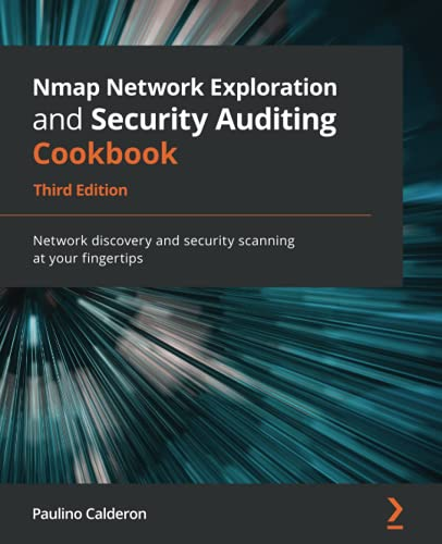 Nmap Network Exploration and Security Auditing Cookbook, 3rd Edition Front Cover