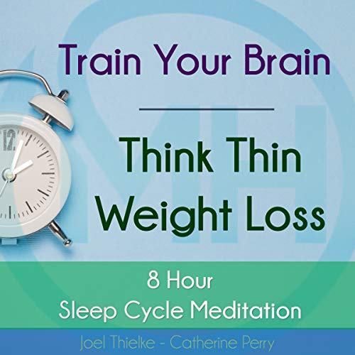 Train Your Brain: Think Thin Weight Loss audiobook cover art