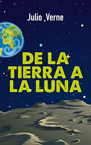 De la Tierra a la Luna (De Bolsillo)