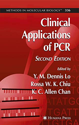 Clinical Applications of PCR (Methods in Molecular Biology, Band 336)