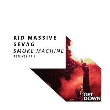 Smoke Machine - Remixes, Pt. 1