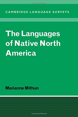 Compare Textbook Prices for The Languages of Native North America Cambridge Language Surveys Illustrated Edition ISBN 9780521298759 by Mithun, Marianne