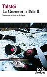 La Guerre et la Paix, tome 2 - Gallimard - 30/06/2002